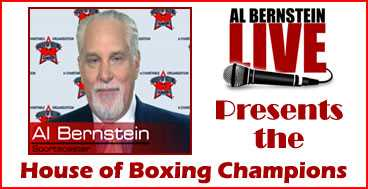 Al Bernstein Presents the House of Boxing Champions